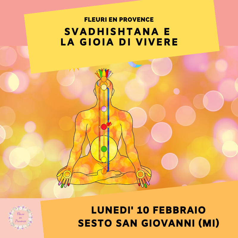 Corso di aromaterapia Milano: Svadhishtana e la gioia di vivere 10 febbraio 2020