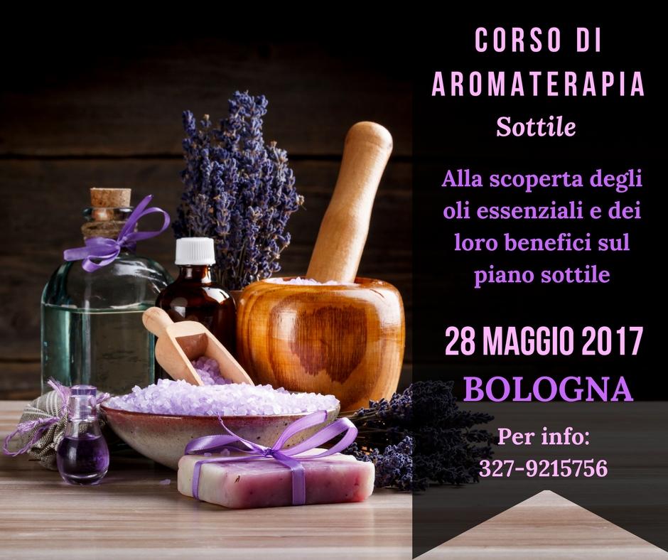 Corso di aromaterapia: Bologna 28 maggio 2017