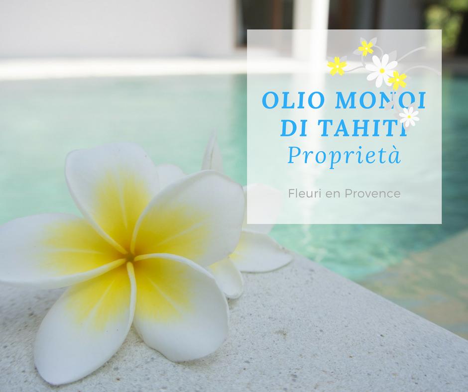 Olio monoi di Tahiti puro: proprietà