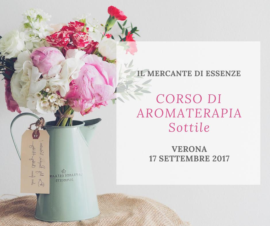 Corso di aromaterapia Verona: 17 settembre 2017